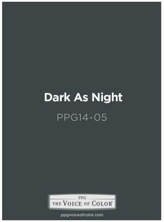 Dark as Night black paint color is a part of the Cool Modern collection by PPG
