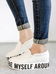White I CAN ALWAYS BE MYSELF AROUND YOU Print Flatform Plimsolls