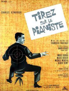 """""""Tirez sur le pianiste"""", crime drama film by François Truffaut (France, 1960)"""