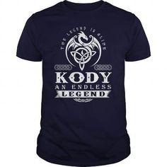 KODY The Legend Is Alive KODY An Endless Legend v1.0 T-Shirts & Hoodies