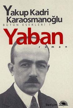 (The Strange) is a 1932 novel by Turkish author Yakup Kadri Karaosmanoğlu. Books To Read, My Books, Professionelles Make Up, Little Library, Literature Books, Ebook Pdf, Revolutionaries, Book Lists, Free Ebooks