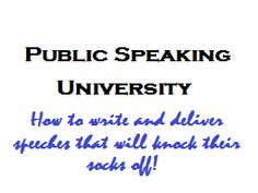 Public Speaking University - A series of articles focused on planning, writing and presenting powerful speeches.