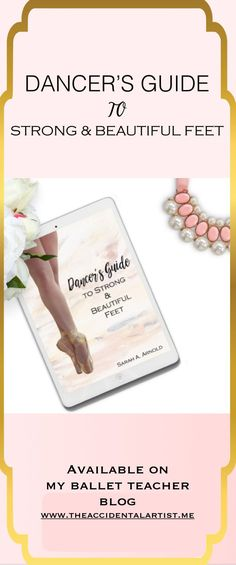 Ballet Book for sale on my site besides Amazon! Dancer's Guide to Strong & Beautiful Feet provides a means for dancers of any age to improve.