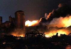 PLEASE PRAY  FOR TEXAS, BOSTON and our whole country!  Police: 5 to 15 killed in blast at fertilizer plant At least 160 people were injured & several firefighters remain missing in the aftermath of a explosion late Wednesday that rocked the small town of West, Texas.