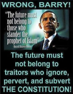 From the beginning, he clearly showed his hatred for America. He just wanted to use our resources for his sinister plot.