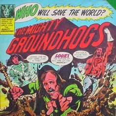 Neal Adams / The Mighty Groundhogs : Who will save the world ? (1972)