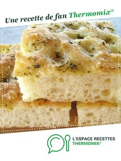 LA FOCCACIA par Agence ™ Paris. Une recette de fan à retrouver dans la catégorie Pains & Viennoiseries sur www.espace-recettes.fr, de Thermomix<sup>®</sup>. Cooking Games, Cooking Classes, Cooking Blogs, Pro Cook, Cooking Sweet Potatoes, Brookies, Batch Cooking, Coco, Entrees
