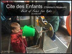Best of Paris for Kids - Cite des Enfants - Jo Jacks Travel Children's Museum, Paris Travel, Travel Advice, Family Travel, France, Activities, Tips, Travel, Family Trips