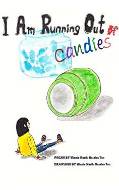 I am running out of candies by Winnie Marth