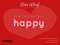 Since I found you I'm so happy #LoveWords #HarmonHall