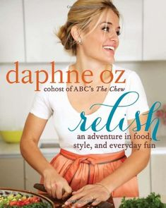 Relish: An Adventure in Food, Style, and Everyday Fun:Amazon:Books