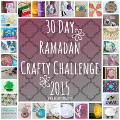 A Crafty Arab: 30 Day Ramadan Crafty Challenge {2015} Roundup. When my three daughters and I began the 30 Day Ramadan Crafty Challenge back in July 2011 it was because there were no creative website that met our heritage and cultural needs. As I artist, I had the resources to create crafts for them in my …