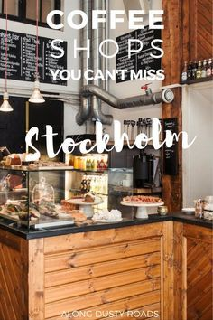 """Experiencing """"fika""""in Sweden - having coffee and cake with friends. Try one of these top coffee shops in Stockholm."""