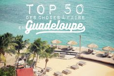 50 incontournables à faire en Guadeloupe | Happy City Pointe À Pitre, All Over The World, Around The Worlds, Destination Voyage, Travel Tips, Places To Go, Europe, Vacation, City