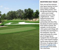 Golf Digest's Most Elaborate Golf Gifts - #9 - a SYNLawn Golf Complex like Dave Pelz has in his backyard!