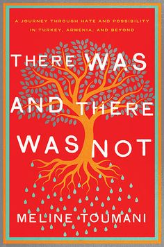 Buy There Was and There Was Not: A Journey Through Hate and Possibility in Turkey, Armenia, and Beyond by Meline Toumani and Read this Book on Kobo's Free Apps. Discover Kobo's Vast Collection of Ebooks and Audiobooks Today - Over 4 Million Titles! New Books, Good Books, Books To Read, Armenian American, Appeasement, Fallen Book, Reading Material, Denial, Nonfiction Books