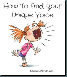 How To Find Your Unique Voice via @adriennesmith40