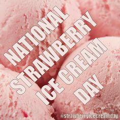 National Strawberry Ice Cream Day - January 15, 2016