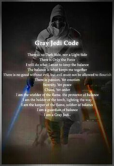Would love to see a Star Wars movie with a grey jedi. Star Wars Trivia, Simbolos Star Wars, Star Wars Facts, Gray Jedi Code, Starwars, Star Wars Personajes, Jedi Knight, The Force Is Strong, Love Stars