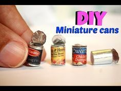 DIY miniature cans - YouTube More