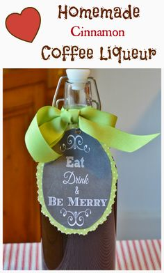 Homemade Cinnamon Coffee Liqueur   Cottage at the Crossroads