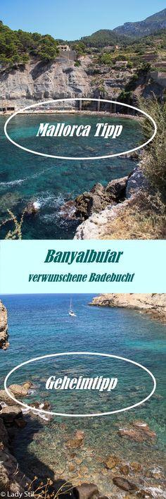 Reisetipp Mallorca! Du möchtest einen Geheimtipp mit verwunschener Badebucht und kristallklarem türkisem Wasser? Dazu noch einen Café und Restauranttipp? Banyalbufar!
