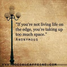 #SocialCaffeine Buzzworthy Quote of the Day - Anonymous