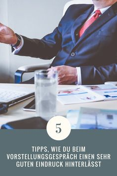 5 Tipps, wie du einen sehr guten Eindruck beim Vorstellungsgespräch hinterlässt. So überzeugst du den Chef von dir und kriegst den Job!