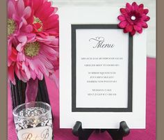 easy way to display the menu... print on cardstock, use a mat frame and a little embellishment