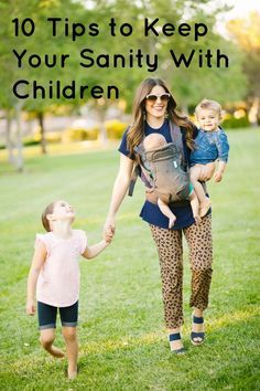 10 Tips to Keep your Sanity - a must read for moms of little kids!