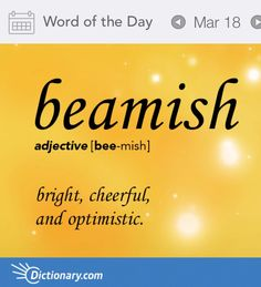 Today's Word of the Day is beamish. Learn its definition, pronunciation, etymology and more. Join over 19 million fans who boost their vocabulary every day. My sweet husband is very beamish! Unusual Words, Weird Words, Rare Words, Cool Words, Fancy Words, Pretty Words, Words To Use, New Words With Meaning, English Vocabulary Words