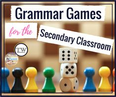 Grammar Games for the Secondary Classroom — TeachWriting.org