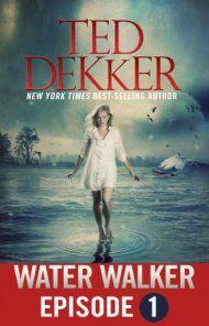 Water Walker by Ted Dekker ebook deal