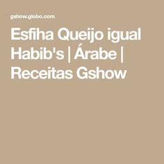 Esfiha Queijo igual Habib's | Árabe | Receitas Gshow