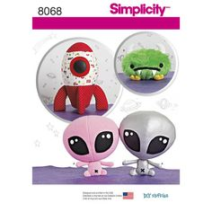 Sewing Pattern for Childs Stuffed Toys,Simplicity 8068, DIY Fluffies,Alien, Spaceship, Stuffed Alien, Space Monster, Rocket Ship