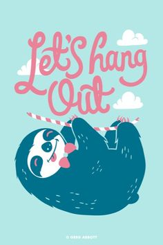 Let's Hang Out!