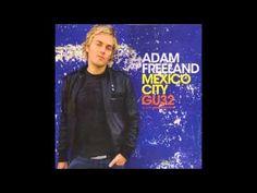 Adam Freeland GU32 Mexico City Disc 2