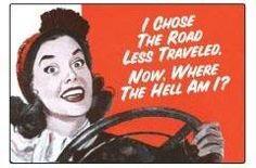 I choose the road less traveled...