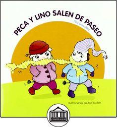 Peca y Lino salen de paseo de Paz González de la Torre ✿ Libros infantiles y juveniles - (De 0 a 3 años) ✿