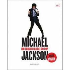 Michael Jackson: um tributo ao Rei do Pop - James Aldis #Books #Livros