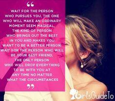 Wait for the person who pursues you quote via www.DennissElisseth.com
