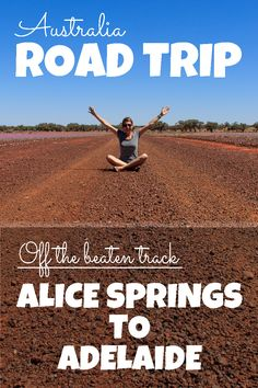 In this article, we will show you how to turn the Road Trip from Alice Springs to Adelaide into an interesting and unforgettable experience.
