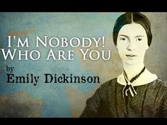 I m Nobody! Who Are You? By Emily Dickinson - Poetry Reading