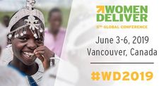 Prime Minster Justin Trudeau Announces that Women Deliver has chosen Vancouver, Canada as the site for their next global Women Deliver Conference – the world's largest gathering on the health, rights, and wellbeing of women and girls.