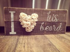 Does your man spend more time grooming his beard, than you take on your hair and makeup? Then this sign is for you! It'shandmade from reclaimed pallet wood, an