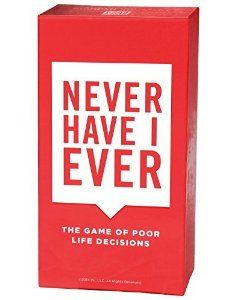 Never Have I Ever, the Game of Poor Life Decisions - Only Get this Card Game if You Want Tears Running Down Your Face from Gut Busting Laughs, Outrageous Fun and to Be The Hit of Every Party From This Day Forward. Not for the Faint of Heart. Played on The Ellen DeGeneres Show.