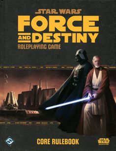 Star Wars: Force and Destiny Core Rulebook   Image   RPGGeek