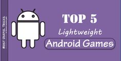 Top 10 Lightweight Android Games Under 50MB