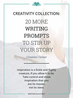 Need an infusion of inspiration for your muse? Look no further. I have just the concoction in the form of 20 more writing prompts. | http://Writerology.net