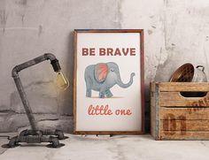 Be Brave Little One Elephant Nursery Wall Art  Instant Nursery Wall Art, Fox Nursery, Elephant Nursery, Typography Poster, Modern Wall Art, Printable Wall Art, Entryway Decor, Framed Prints, Brave